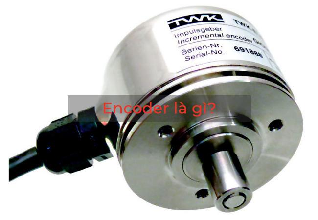 Encoder là gì?