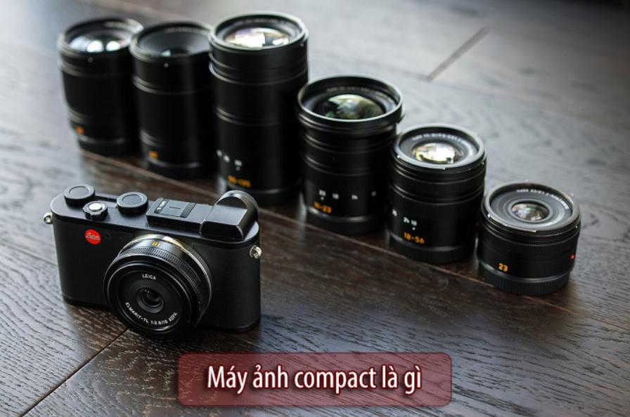 Máy ảnh Compact là gì