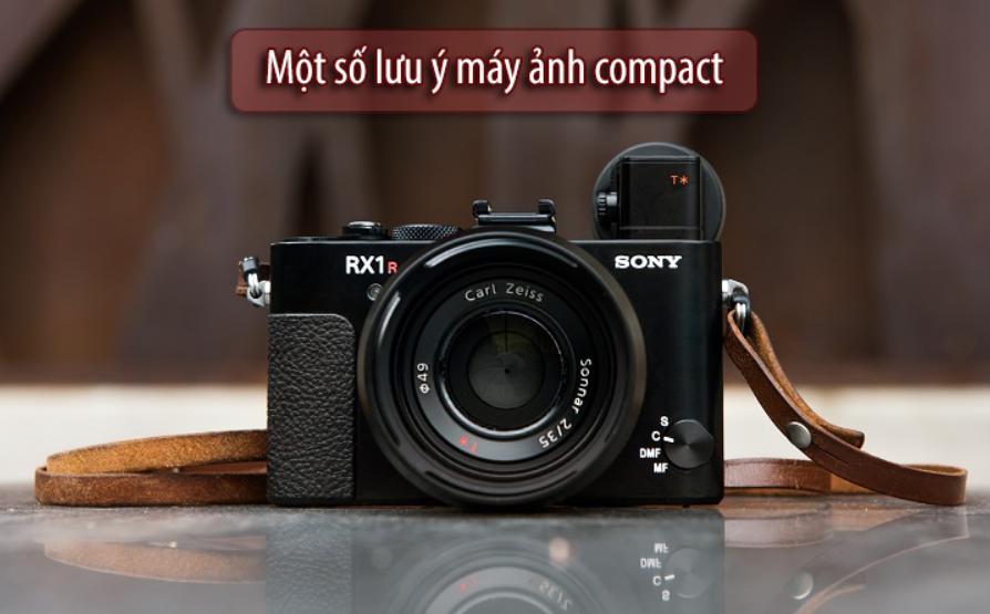 Một số lưu ý khi mua máy ảnh Compact