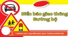 Biển báo hiệu đường bộ là gì?