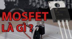 Mosfet là gì?
