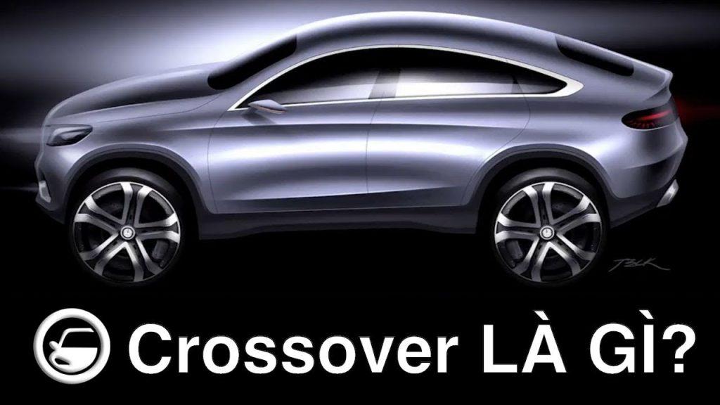 Xe crossover là gì?