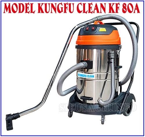 Kungfu Clean KF 80A được nhiều người lựa chọn