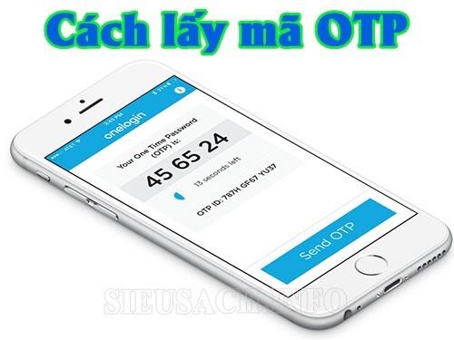 Lấy mã xác thực OTP qua điện thoại