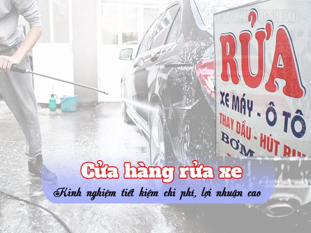Kinh nghiệm mở cửa hàng rửa xe chuẩn nhất cho người mới bắt đầu