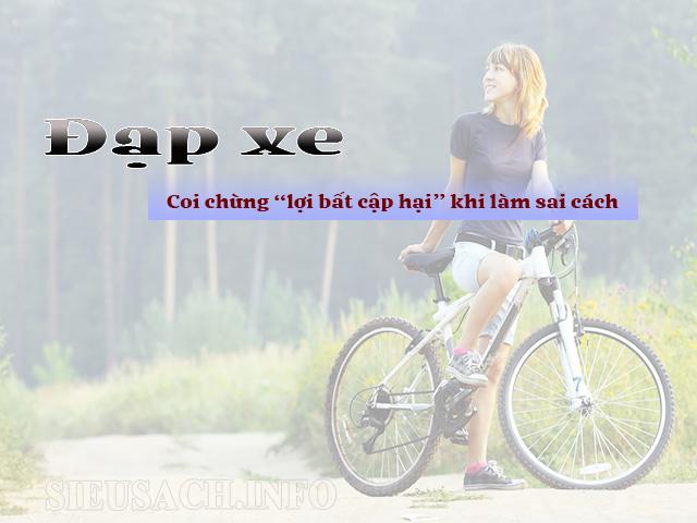 Đạp xe: lợi hay hại? Nguy cơ tiềm ẩn khi đạp xe hằng ngày