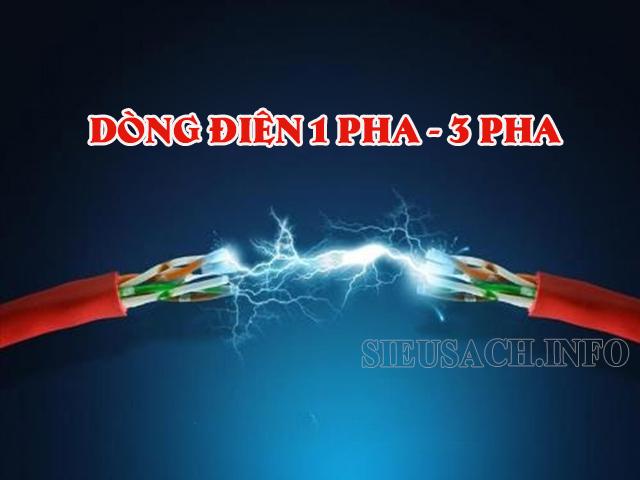 Dòng điện 1 pha - 3 pha