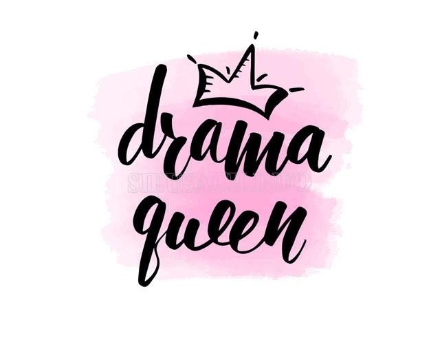 Drama Queen là gì?
