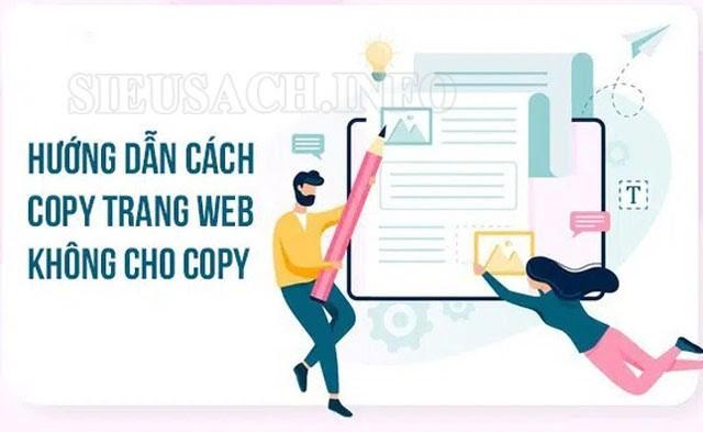 Hướng dẫn cách copy trang không cho phép copy