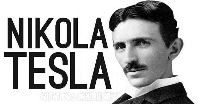 Nikola Tesla và những phát minh của ông