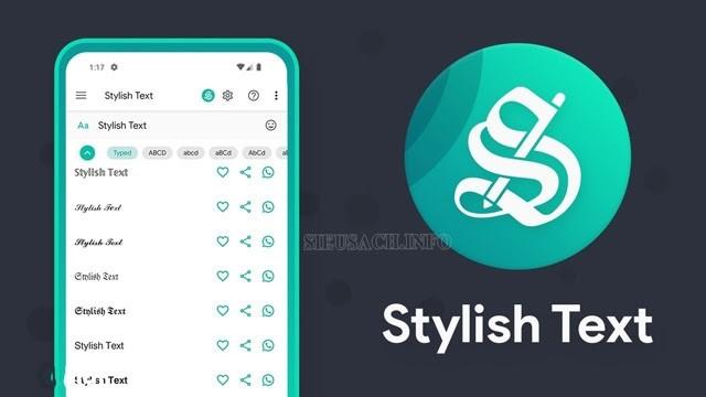 Stylish Text - Công cụ viết chữ in đậm trên điện thoại được nhiều người lựa chọn