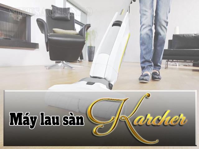 Lợi ích khi sử dụng máy lau sàn Karcher là gì?