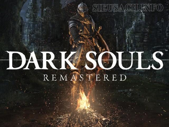 Chinh phục các tên trùm khó nhằn trong Dark Soul Remastered