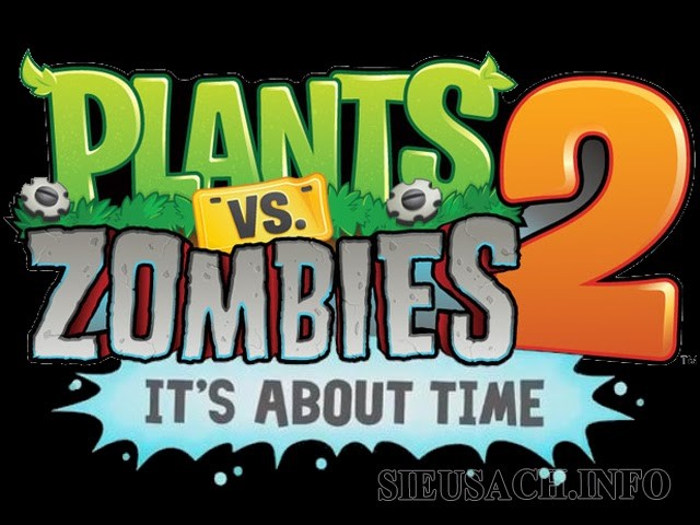 Tựa game Plants Vs Zombies 2 với tựa đề It's about time