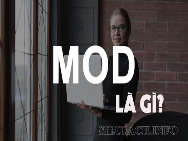 Mod được viết tắt bởi cụm từ Moderator