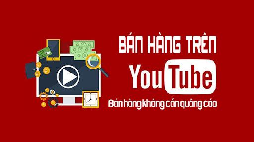 Kinh doanh bán hàng trên Youtube cách nâng cao thu nhập