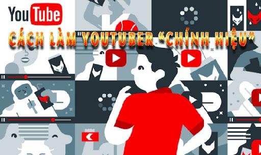 Cách trở thành một Youtube chân chính