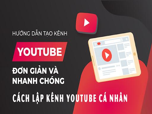 Hướng dẫn tạo kênh Youtube cá nhân đơn giản