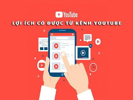 Lợi ích khi tạo kênh Youtube và phát triển nó